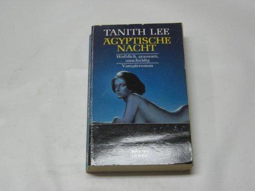 Buchseite und Rezensionen zu 'Ägyptische Nacht. Vampirroman.' von Tanith Lee
