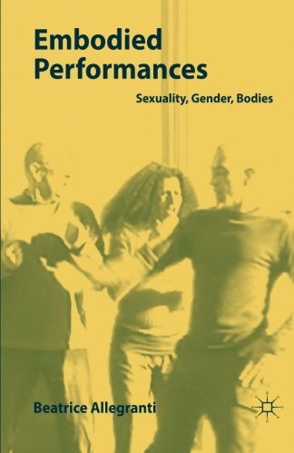 Embodied Performances: Sexuality, Gender, Bodies