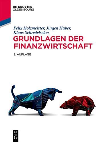 Grundlagen der Finanzwirtschaft (De Gruyter Studium)