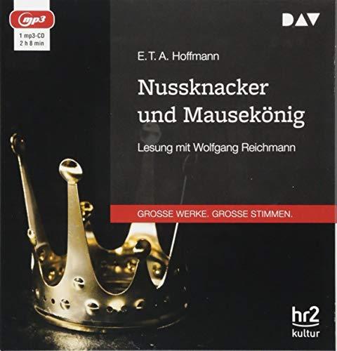 Nussknacker und Mausekönig: Ungekürzte Lesung mit Wolfgang Reichmann (1 mp3-CD)