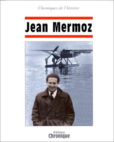 Jean Mermoz - Jean