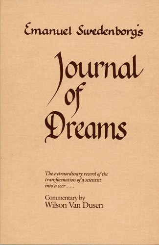 Swedenborg's Journals of Dreams: The Extraordinary Record of the Transformation of a Scientist Into a Seer by EMANUEL SWEDENBORG (1986-09-01)