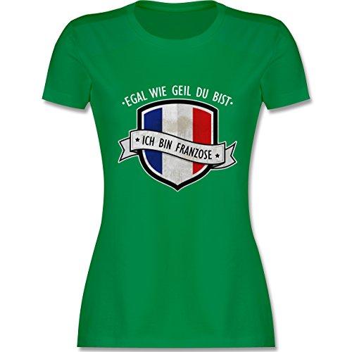 Shirtracer Länder - Egal wie Geil Du BIST - Ich Bin Franzose - Damen T-Shirt Rundhals Grün