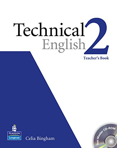 Technical English Level 2 Teachers Book/Test Master CD-Rom Pack: Teachers Book Level 2 por Ms Celia Bingham, David Bonamy
