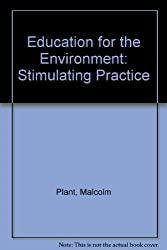 Education for the Environment: Stimulating Practice