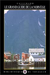 Le Grand Guide de la Norvège 1992