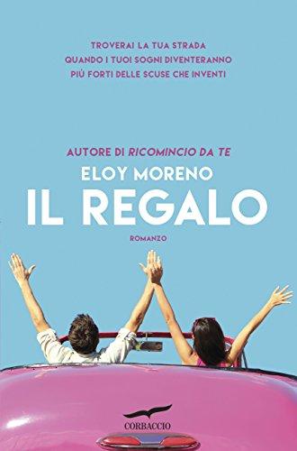 Il regalo (Italian Edition) eBook: Eloy Moreno: Amazon.es: Tienda ...