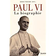 Paul VI : La biographie by Xenio Toscani