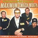 Maximum Smash Mouth [Audio Biography]