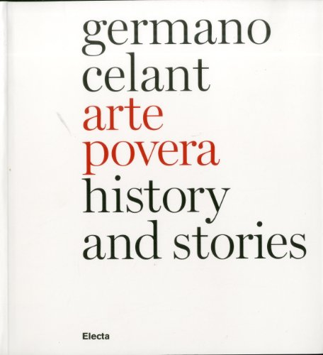 Arte povera. History and stories. Ediz. inglese (Arte contemporanea) por Germano Celant