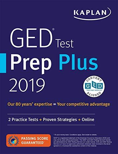 GED Test Prep Plus 2019: 2 Practice Tests + Proven Strategies + Online (Kaplan Test Prep)