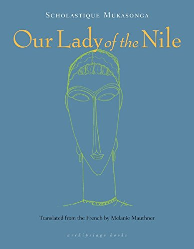 Our Lady Of The Nile por Scholastique Mukasong