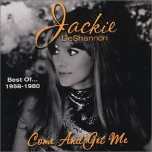 Best Of...1958-1980: Come and Get Me