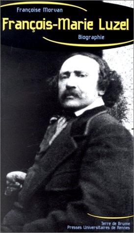 François-Marie Luzel.  Enquête sur une expérience de collecte folklorique en Bretagne
