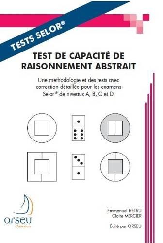 Test de capacité de raisonnement abstrait : Préparation aux examens de la fonction belge, Selor par Emmanuel Hetru, Claire Mercier