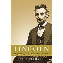 Lincoln: de grondlegger van het moderne Amerika (American Giants)