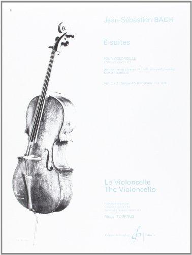 Six Suites pour Violoncelles - Suites 4.5.6. - Volume 2 par Bach Jean-Sebastien