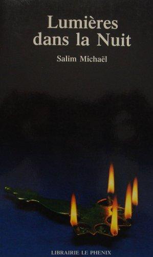Lumières dans la nuit par Edouard Salim Michaël
