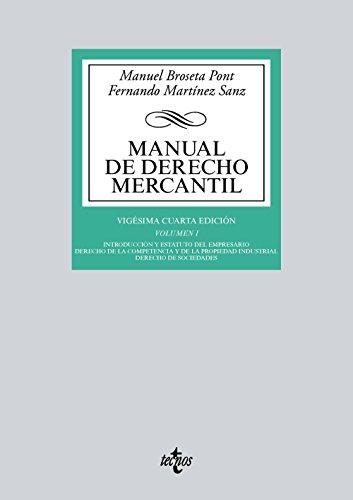 MANUAL DE DERECHO MERCANTIL (14ª ED ) (VOL  I): INTRODUCCION Y ESTATUTO DEL EMPRESARIO  DERECHO DE LA COMPETENCIA DE LA         PROPIEDAD INDUSTRIAL  DERECHO DE SOCIEDADES