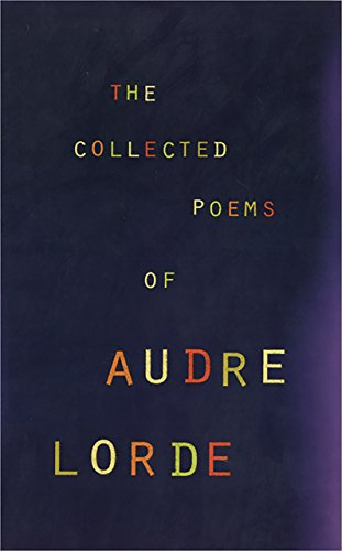 The Collected Poems of Audre Lorde (English Edition)