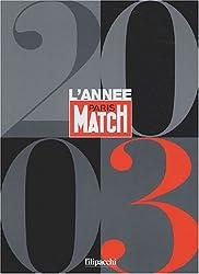 L'année Paris Match 2003