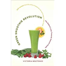 [GREEN SMOOTHIE REVOLUTION] by (Author)Boutenko, Victoria on Sep-18-09