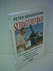 Peter Brinkmann: Schlagzeilenjagd