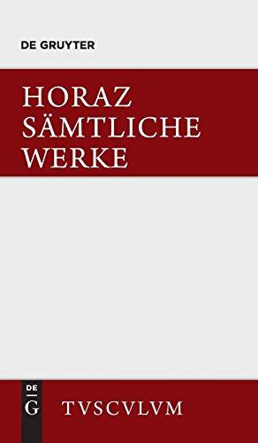Sämtliche Werke: Lateinisch und deutsch (Sammlung Tusculum)