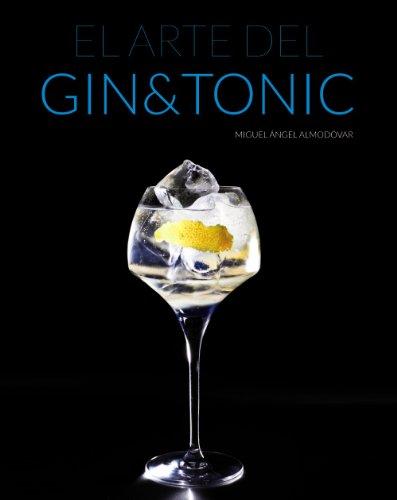 El arte del Gin & Tonic / The Art of Gin & Tonic