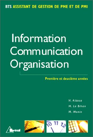Information - Communication - Organisation, BTS assistant de gestion PME et PMI