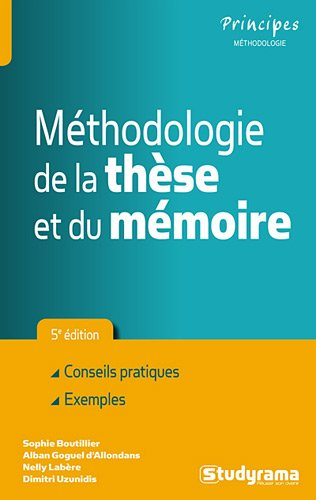 Méthodologie de la thèse et du mémoire par Sophie Boutillier, Alban Goguel d'Allondans, Dimitri Uzunidis, Nelly Labère