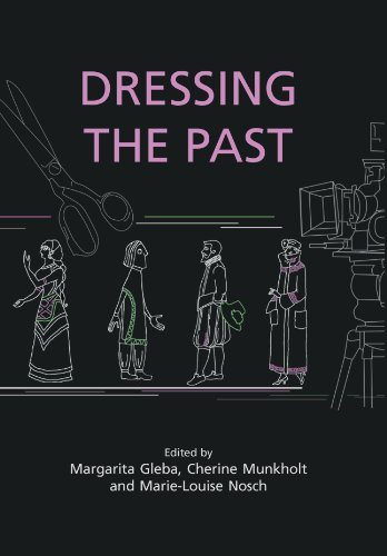 Kostüm Margarita - Dressing the Past (Ancient Textiles Series Book 3) (English Edition)