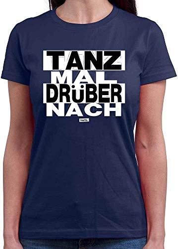 Tanz Kostüm Zitate - HARIZ Damen T-Shirt Rundhals Tanz Mal Drüber Nach Sprüche Schwarz Weiß Inkl. Geschenk Karte Navy Blau M