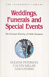 Weddings, Funerals and Special Events: The Personal Ministry of Public Occasions