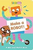 Make a Robot!: A Mix-and-Match Book
