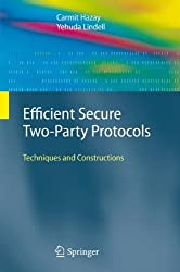 Efficient Secure Two-Party Protocols: Techniques and Constructions