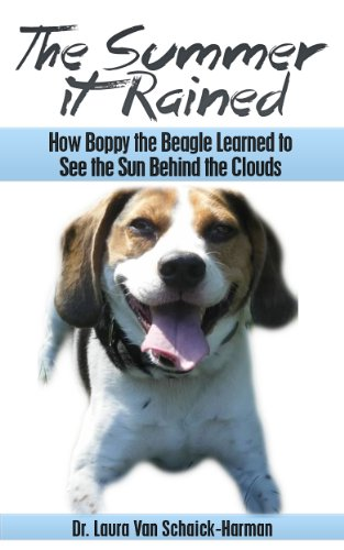 the-summer-it-rained-how-boppy-the-beagle-learned-to-see-the-sun-behind-the-clouds-english-edition