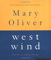 [(West Wind: Poems and Prose Poems)] [Author: Mary Oliver] published on (May, 1998)