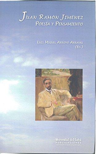 Juan Ramón Jiménez : poesía y pensamiento (Collectanea)
