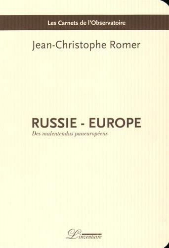 Russie - Europe : Des malentendus paneuropens