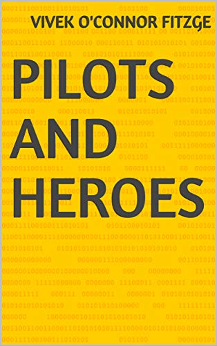 Pilots And Heroes (Finnish Edition)