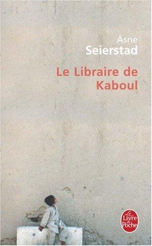 Le Libraire de Kaboul par Asne Seierstad