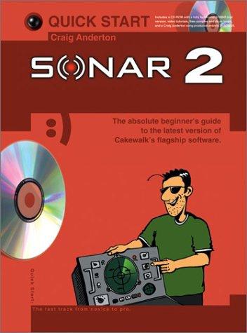 Quick Start: Sonar 2 (Quick Start (Music Sales))
