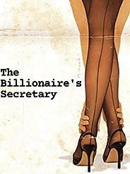 The Billionaire's Secretary (English Edit