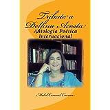 Tributo a Delfina Acosta: Antología Poética Internacional