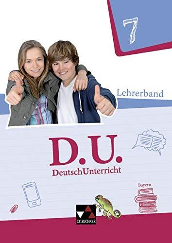 D.U. – DeutschUnterricht - Bayern / D.U. Bayern LB 7