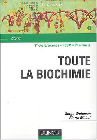 Aide mémoire de toute la biochimie