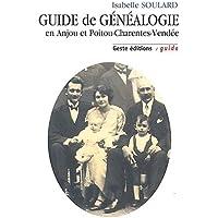 Guide de généalogie en Anjou et Poitou-Charentes-Vendée
