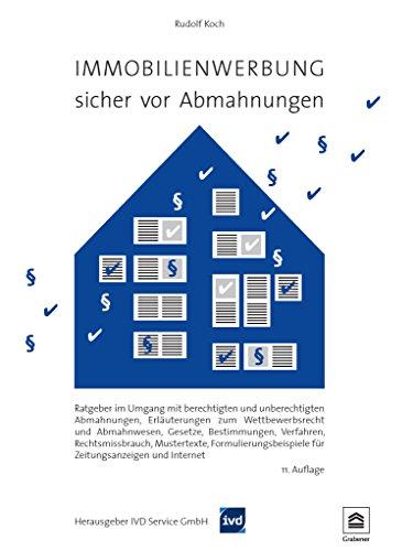 Immobilienwerbung - sicher vor Abmahnungen: Ratgeber