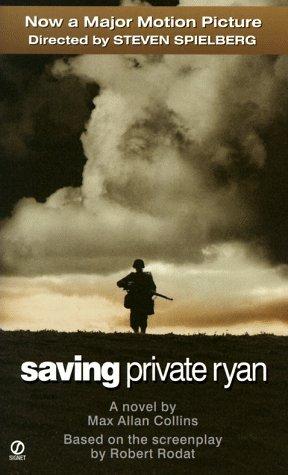 Portada del libro Saving Private Ryan: Tie In by Max Allan Collins (1998-08-01)